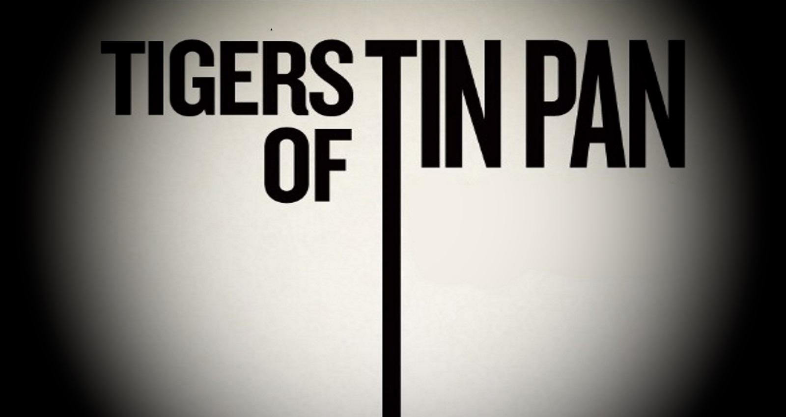 Tigers-of-Tin-Pan-Cover-Art-proper-size2-vignette